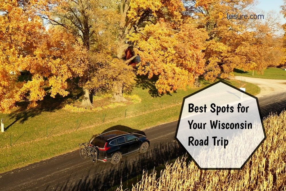 Top 5 Spots to See on Your Wisconsin Road Trip This Summer