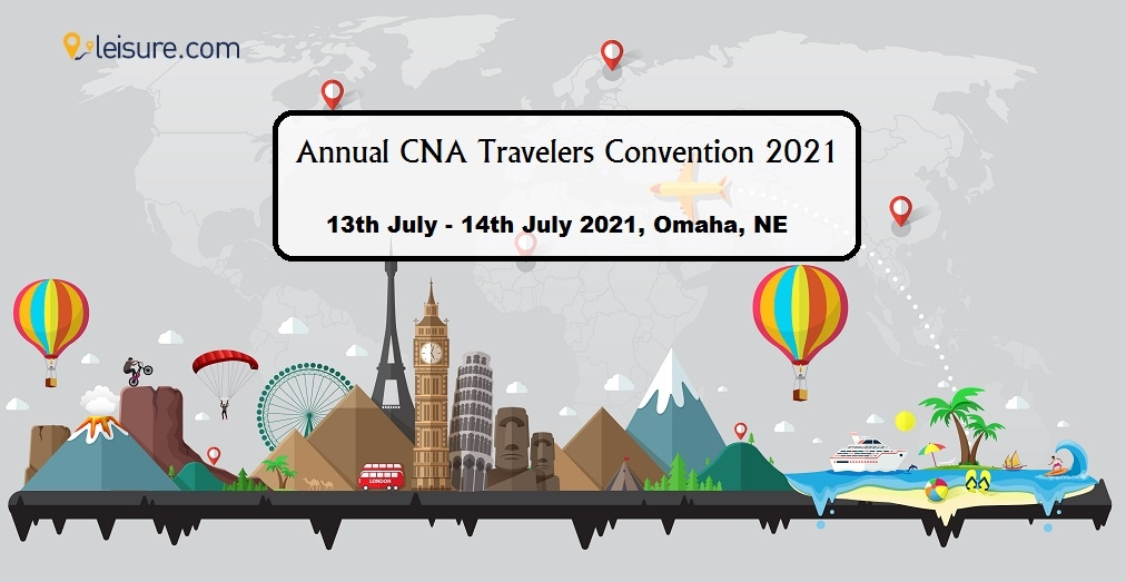 Everything About Annual CNA Travelers Convention 2021