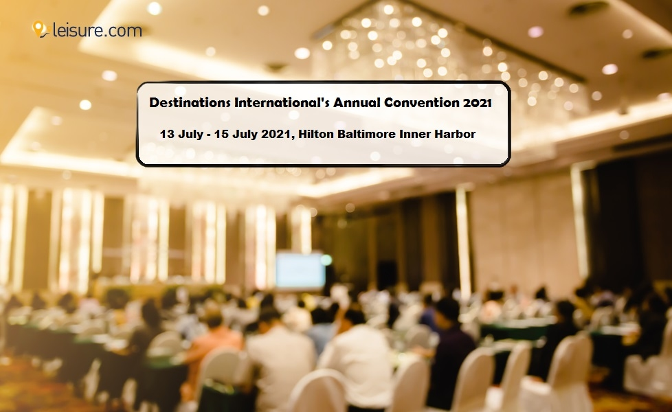 Everything About Destinations International's Annual Convention 2021