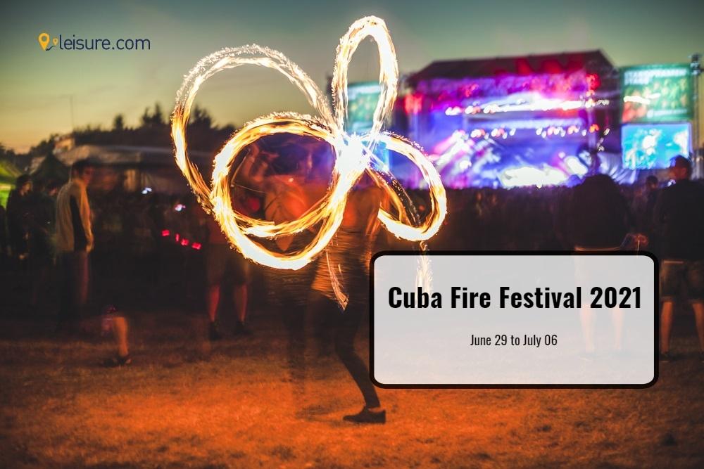 Cuban Fire Festival 2021: Dive Deeper into the Cuban Culture
