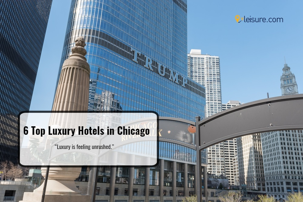 6 Top Hotels in Chicago for Luxury Travelers