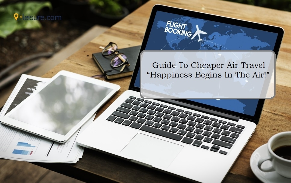 The Budget Traveler's Guide For Cheap Air Travel