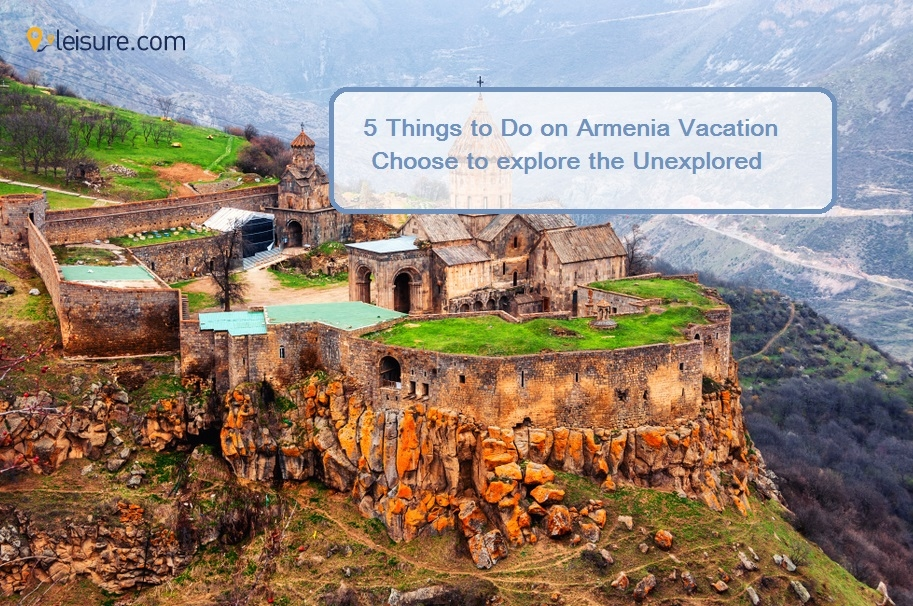 5 Fun Things to Include in Your Armenia Vacation Packages