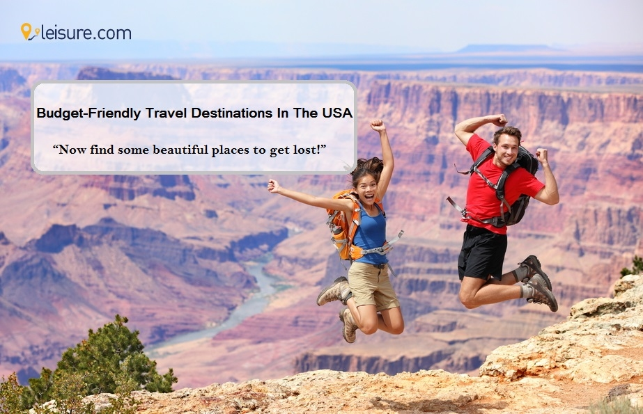Budget-Friendly Travel Destinations In The USA To Visit This Year