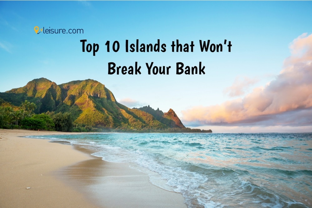 Top 10 Islands for Your Next US Vacation that Won't Break Your Bank